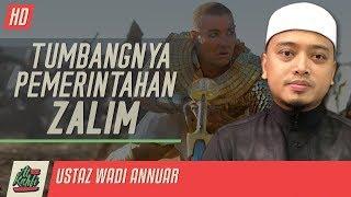 Ustaz Wadi Annuar - Tumbangnya Pemerintahan Zalim #alkahfiproduction