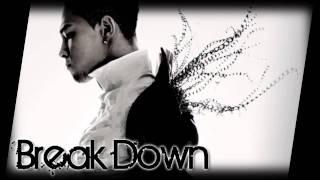 【태양】 Break Down - Taeyang