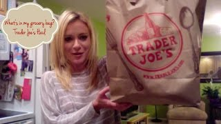 What's In My Grocery Bag? A Trader Joes Haul
