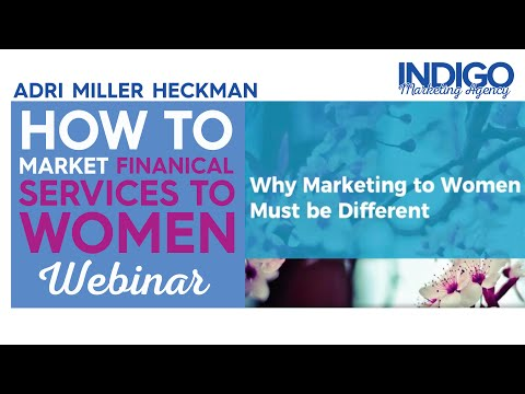 How to Market Financial Services to Women Without Alienating Men! (Marketing for Financial Advisors)
