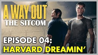 A Way Out: The Sitcom Longplay | Episode 4: Harvard Dreamin'