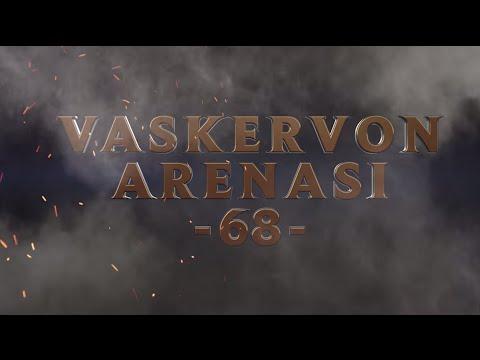 Haftanın En İyi Hareketleri: Vaskervon Arenası #68