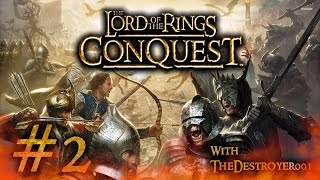 LOTR: Conquest [#2] - Good Campaign - Mission 2: Isengard