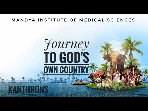 XANTHRONS JOURNEY TO GOD'S OWN COUNTRY 2K17 MIMS MANDYA