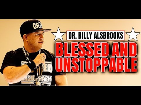 UNSTOPPABLE - Best Motivational Video Ever (Powerful Speeches By Billy Alsbrooks)