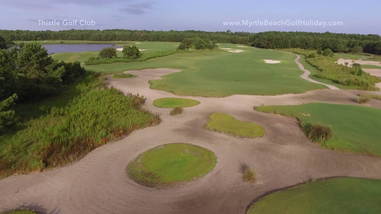 Thistle Golf Club In Myrtle Beach Sc