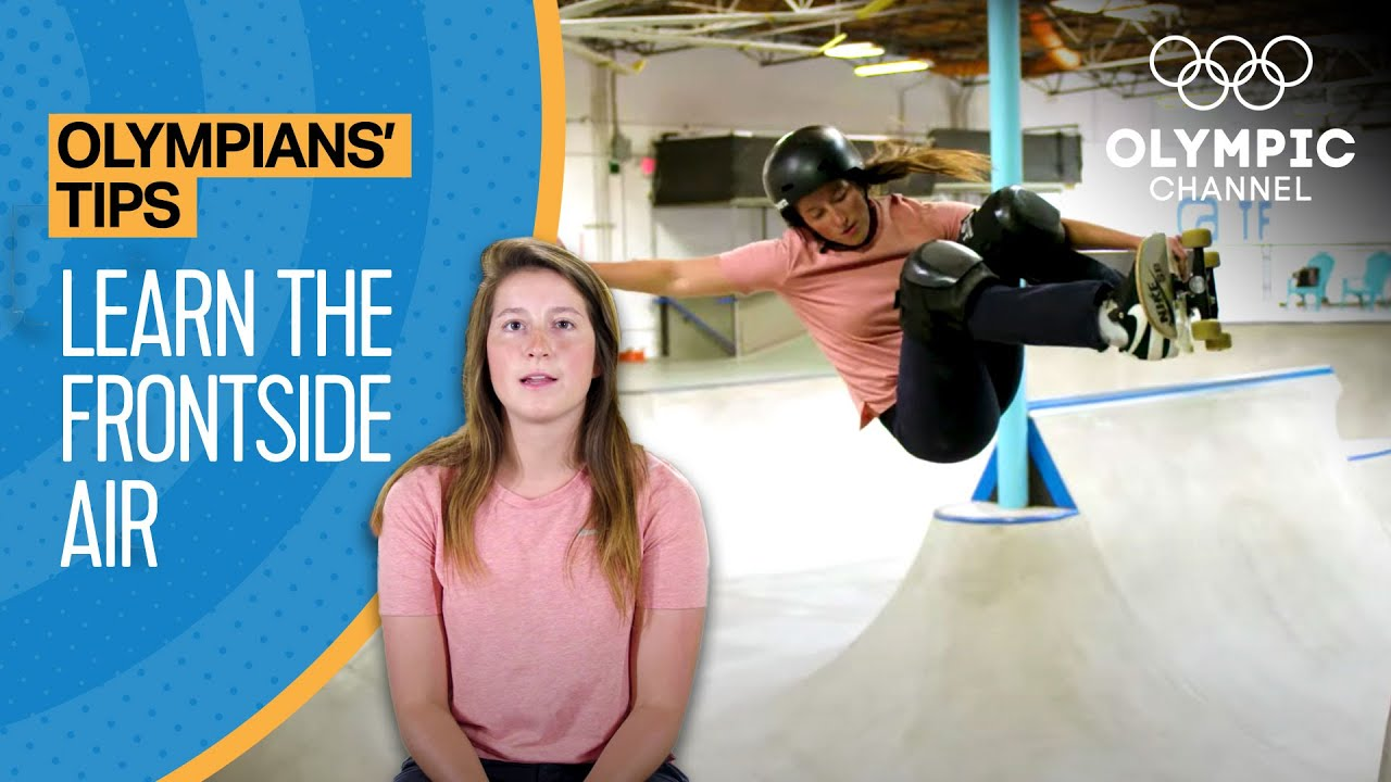 How to do a Frontside Air feat. Nicole Hause | Olympians' Tips