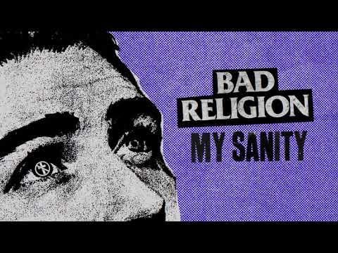 "Bad Religion Releases New Song ""My Sanity"""