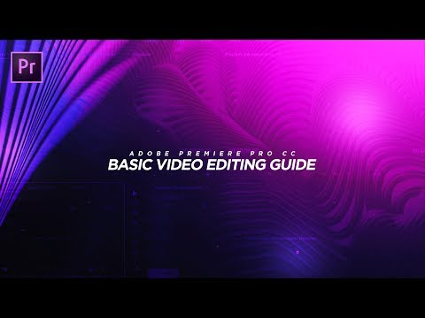 Adobe Premiere Pro CC BASIC Video Editing Guide for BEGINNERS! 💻 (2017)