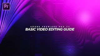 Adobe Premiere Pro CC BASIC Video Editing Guide for BEGINNERS! ???? (2017)