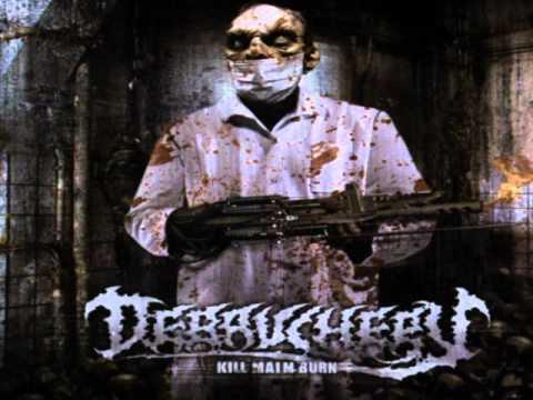 Debauchery - Kill, Maim, Burn