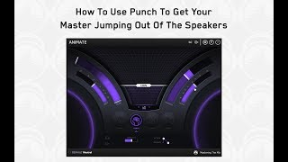 How To Make A Song Punchier During Stereo Mastering
