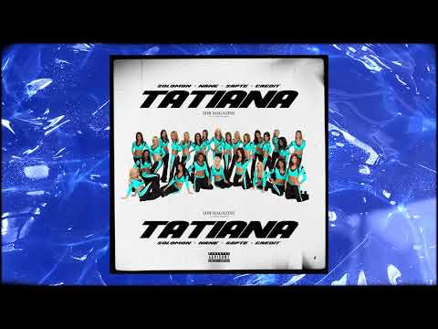 Solomon, NANE, Sapte, Credit - TATIANA (Blueface - Thotiana Remix)