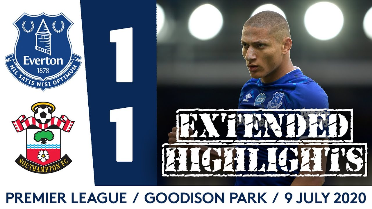 EXTENDED HIGHLIGHTS: EVERTON 1-1 SOUTHAMPTON