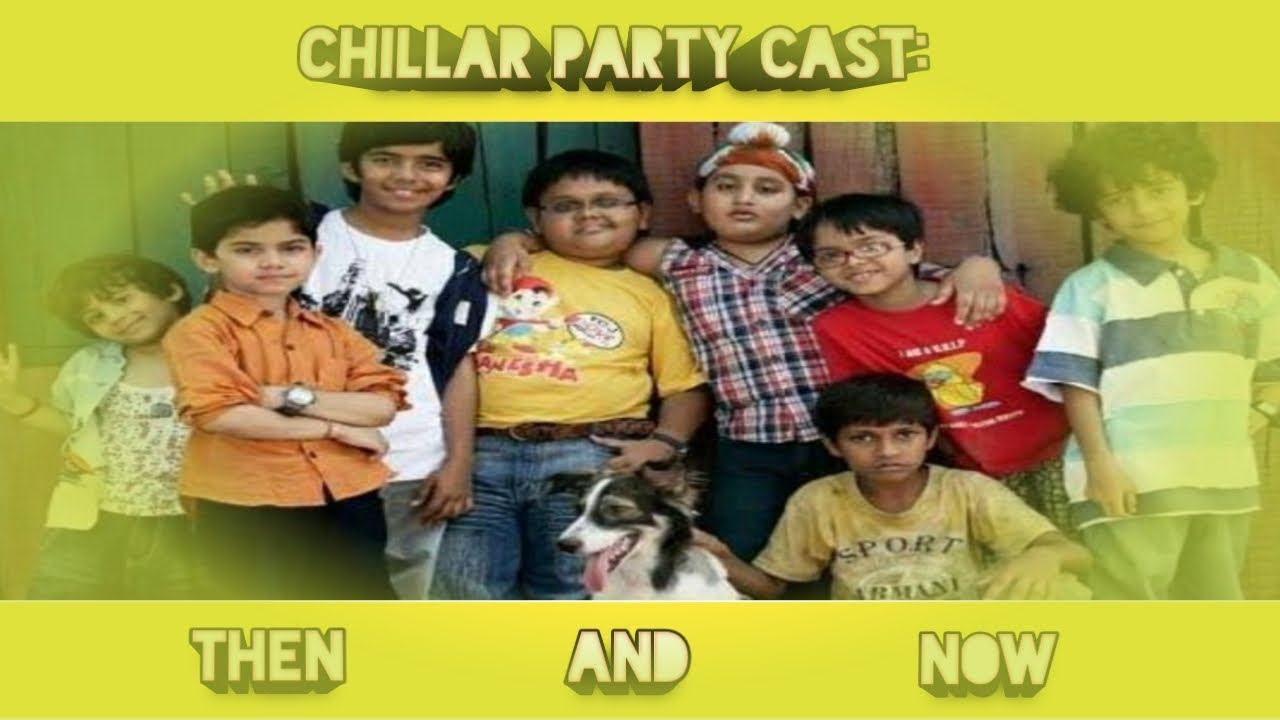 Download MY FIRST VIDEO:: CHILLAR PARTY CAST:THEN AND NOW......SHOCKED