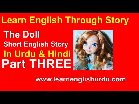 The Doll Short English Story In Urdu & Hindi Translation PART 3