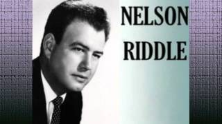 Nelson Riddle and his Orchestra - Just One Of Those Things