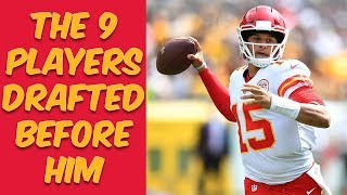 Who Were The 9 Players Drafted Before Patrick Mahomes? Where Are They Now?