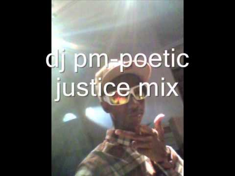 dj pm poetic justice mix