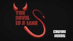Colton Dixon – Devil Is A Liar [Official Lyric Video]