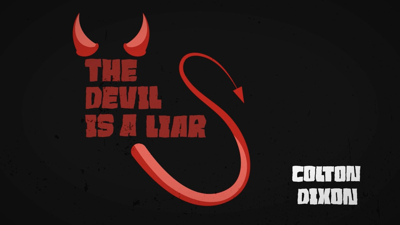 Colton Dixon – Devil Is A Liar [Official Lyric Video]