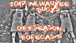 2017 Milwaukee Bucks Offseason Forecast