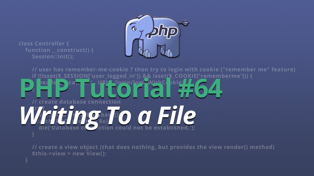 PHP Tutorial - #64 - Writing To a File