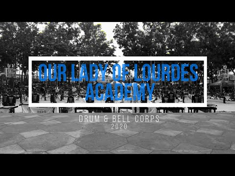 Our Lady of Lourdes Academy Drum & Bell Corps 2020 | Kaway Festival- Tagkawayan, Quezon Province