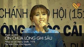 VHOPE | Thánh Ca 682: Ơn Chúa Lòng Ghi Sâu - Kim Nguyên | Live Concert