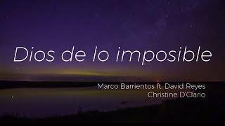 Dios de lo imposible - David Reyes ft. Christine D'Clario - Letra