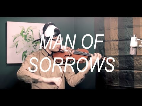 Hillsong - Man of Sorrows (Violin)