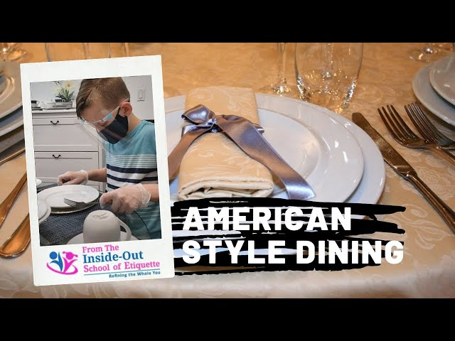 Learn Popular American Dining Style – Watch Full Video