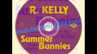 R. Kelly - summer bunnies (Loverman