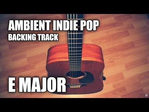 Ambient Indie Pop Instrumental In E Major