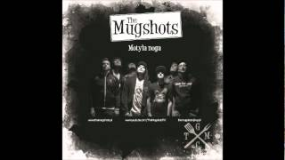 The Mugshots - Motyla Noga