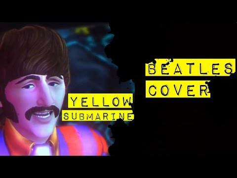 THE BEATLES - Yellow Submarine (Cover)
