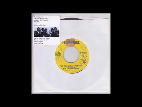 The Satisfactions - We Will Walk Together