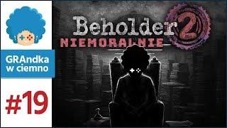Beholder 2 PL #19 | Syn Melfi. Stajemy się psychopatą?