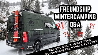 Wintercamping Q&A - Reisen mit dem Crafter DIY Campervan im Winter, wir beantworten eure Fragen