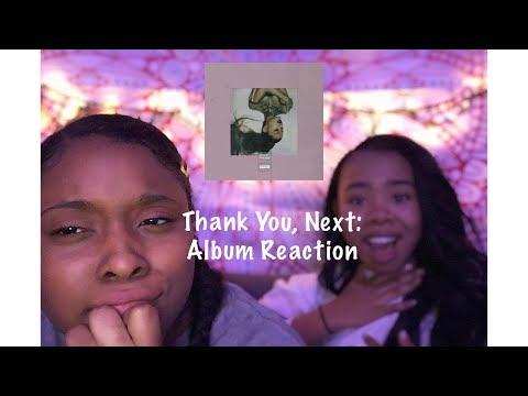Album Reaction | Thank U, Next x Ariana Grande