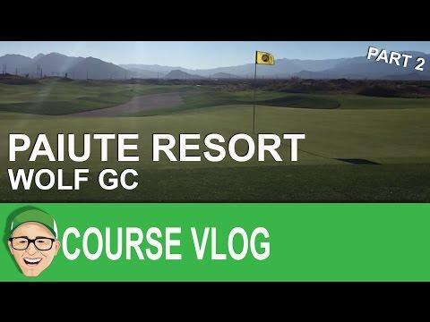 Paiute Resort Wolf Course Part 2