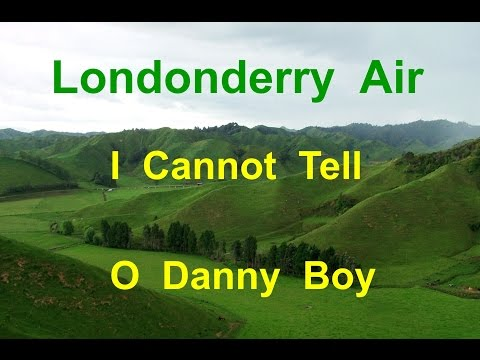 I CANNOT TELL { Londonderry Air - O DANNY BOY } Organ Solo