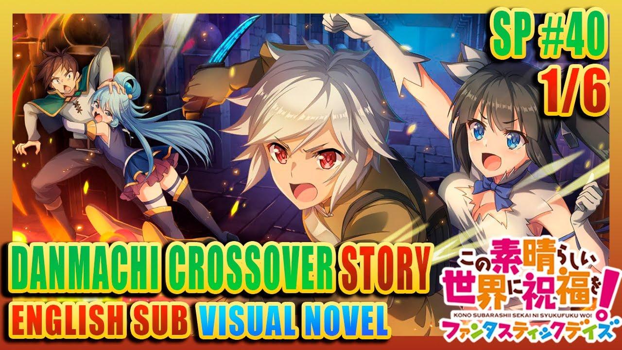 KONOFAN | SPECIAL STORY | Danmachi Crossover