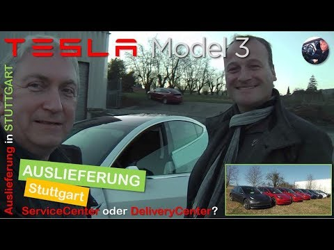 Tesla Model 3  Auslieferung Stuttgart: Kommt mit nach Weinstadt in den DeliveryCenter