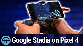 Google Stadia on the Pixel 4 XL