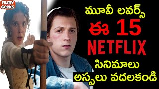 15 Best Movies In Netflix That You Should Watch Now   Netflix Movies   Filmy Geeks