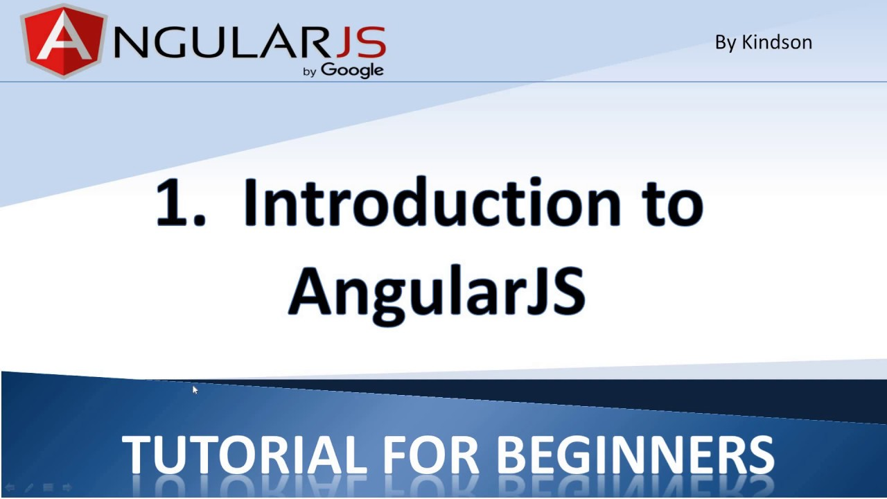 angularjs tutorial for beginners 1 introduction to angularjs(what is