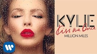 Kylie Mingoue - Million Miles - Kiss Me Once