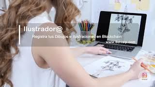 Ilustrador@ | Registra tus Dibujos e Ilustraciones en Blockchain | www.Solvaip.com