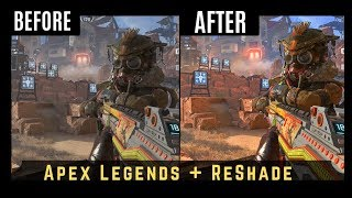 Apex Legends -Better Graphics with ReShade